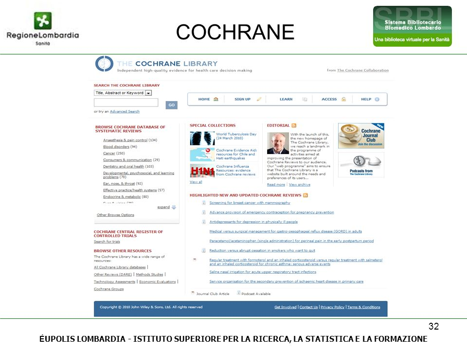 COCHRANE 32 ÉUPOLIS LOMBARDIA - ISTITUTO SUPERIORE PER LA RICERCA, LA STATISTICA E LA FORMAZIONE