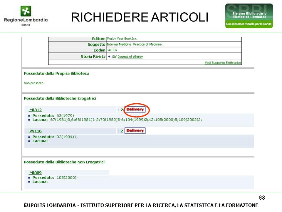 RICHIEDERE ARTICOLI ÉUPOLIS LOMBARDIA - ISTITUTO SUPERIORE PER LA RICERCA, LA STATISTICA E LA FORMAZIONE.