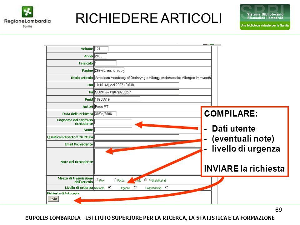 RICHIEDERE ARTICOLI COMPILARE: Dati utente (eventuali note)