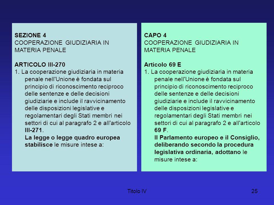 COOPERAZIONE GIUDIZIARIA IN MATERIA PENALE ARTICOLO III-270
