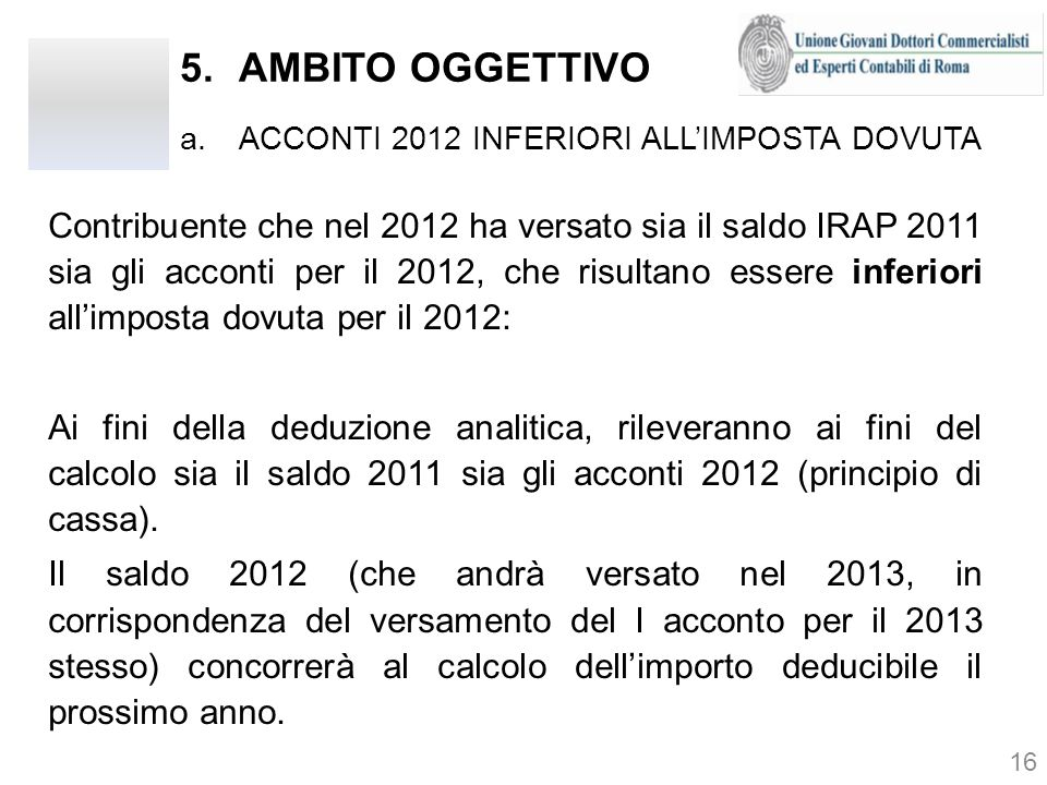 AMBITO OGGETTIVO ACCONTI 2012 INFERIORI ALL'IMPOSTA DOVUTA.