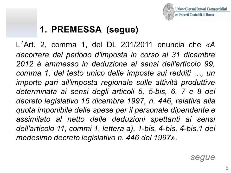 PREMESSA (segue) segue