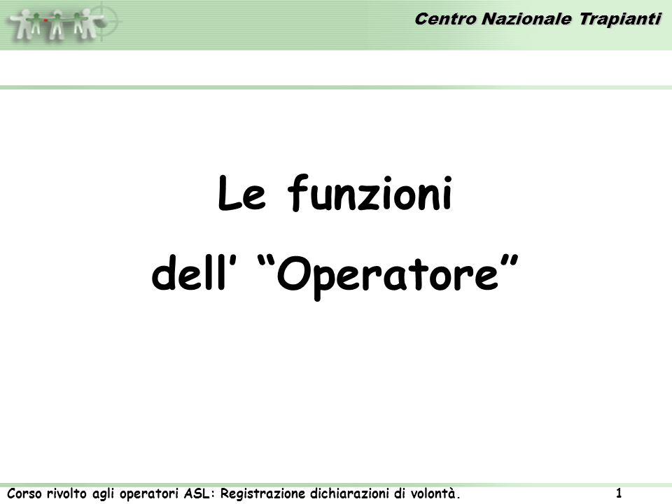Le funzioni dell' Operatore