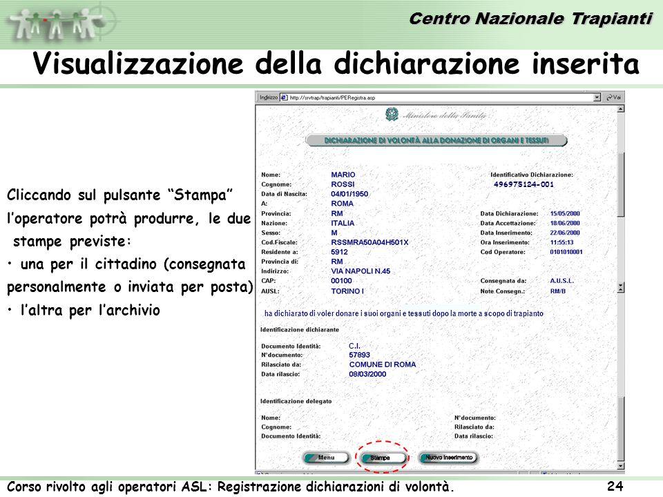 Visualizzazione della dichiarazione inserita