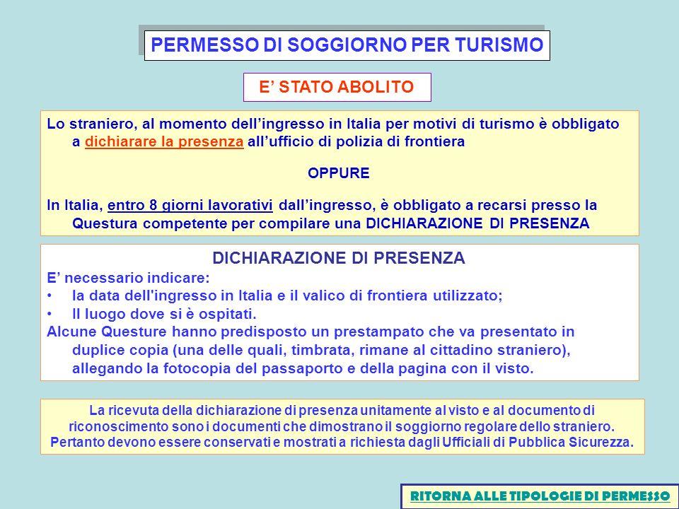 PERMESSO DI SOGGIORNO PER TURISMO RITORNA ALLE TIPOLOGIE DI PERMESSO