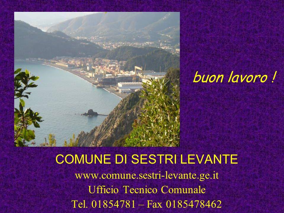 buon lavoro ! COMUNE DI SESTRI LEVANTE www.comune.sestri-levante.ge.it