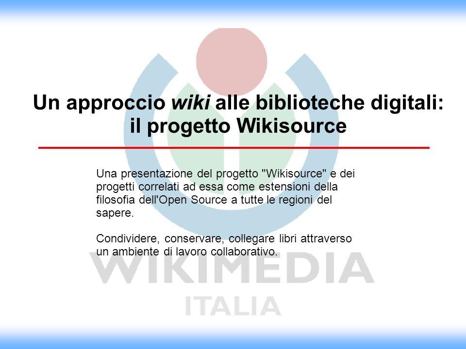 Un approccio wiki alle biblioteche digitali: il progetto Wikisource
