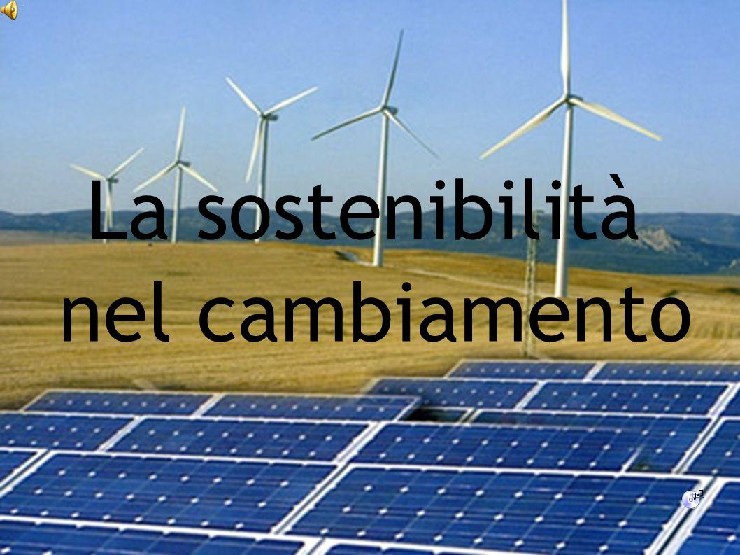 La sostenibilità nel cambiamento