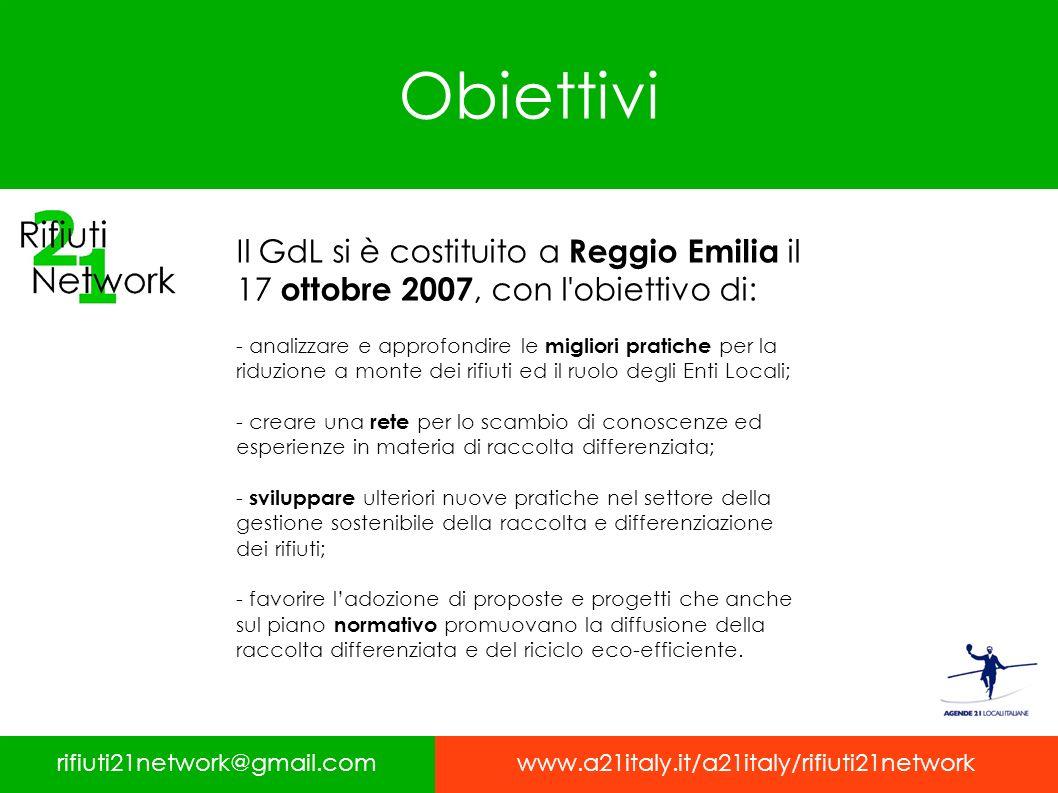 Obiettivi Il GdL si è costituito a Reggio Emilia il 17 ottobre 2007, con l obiettivo di: