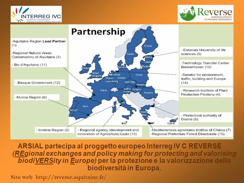 ARSIAL partecipa al proggetto europeo Interreg IV C REVERSE (REgional exchanges and policy making for protecting and valorising biodiVERSity in Europe) per la protezione e la valorizzazione della biodiversità in Europa.