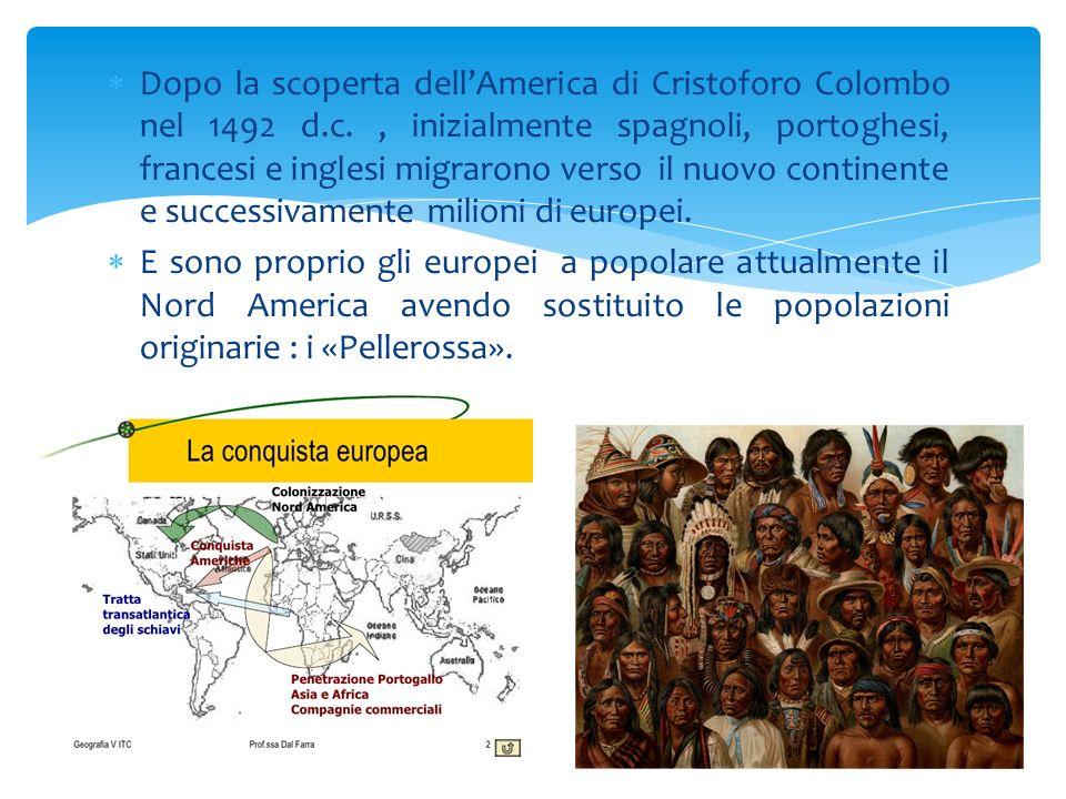 Dopo la scoperta dell'America di Cristoforo Colombo nel 1492 d. c