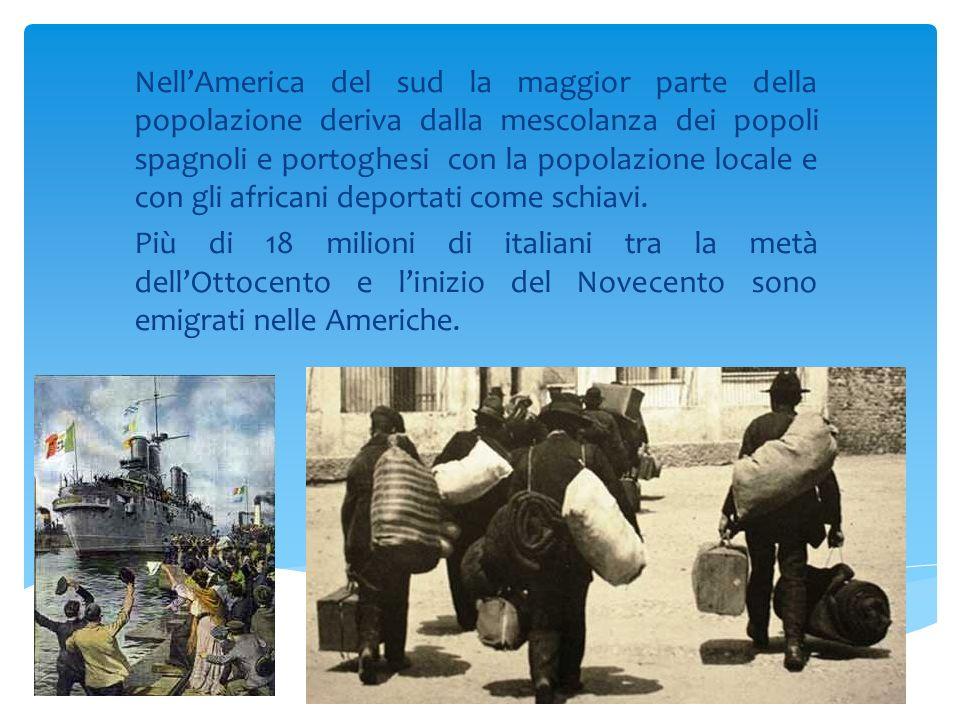 Nell'America del sud la maggior parte della popolazione deriva dalla mescolanza dei popoli spagnoli e portoghesi con la popolazione locale e con gli africani deportati come schiavi.