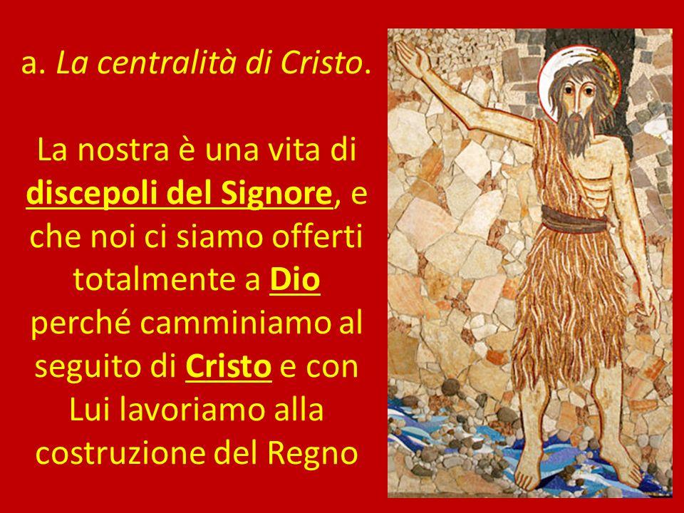 a. La centralità di Cristo