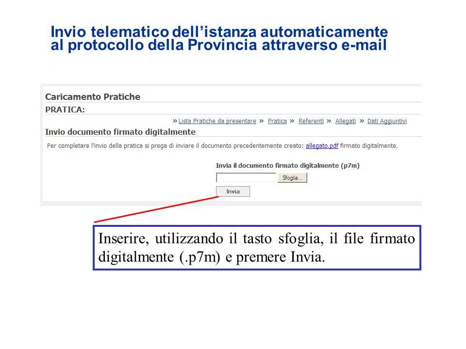 Invio telematico dell'istanza automaticamente al protocollo della Provincia attraverso e-mail