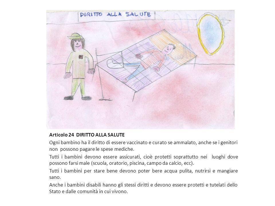 Articolo 24 DIRITTO ALLA SALUTE