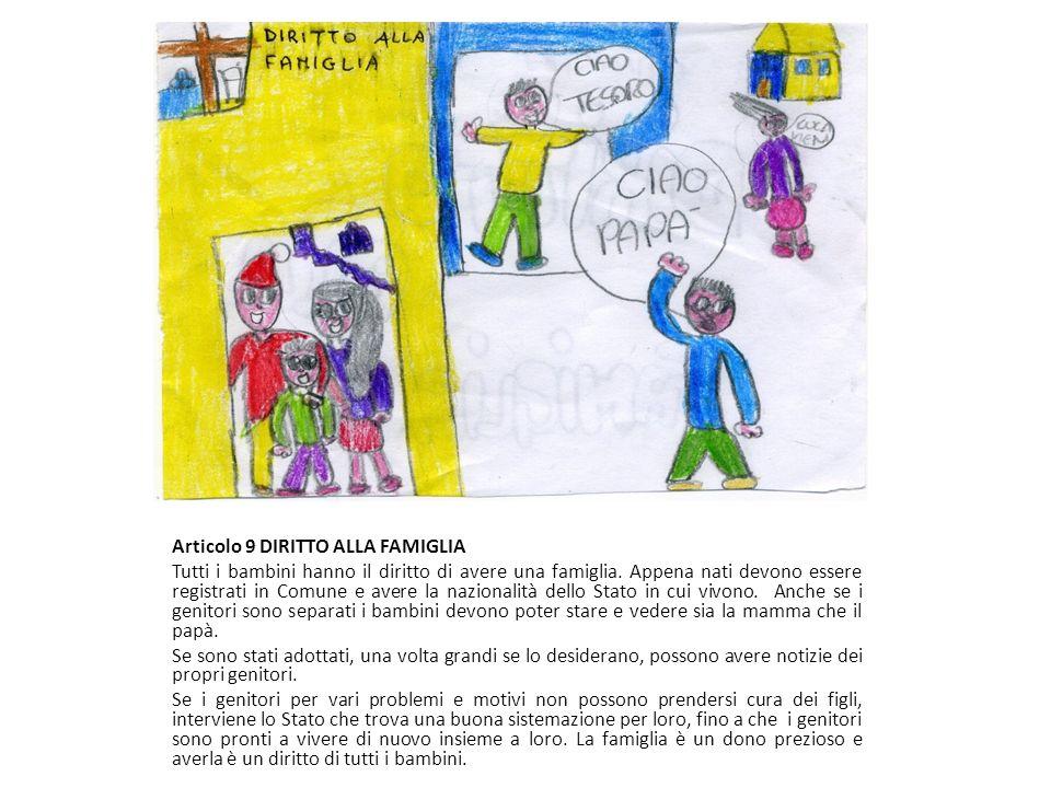 Articolo 9 DIRITTO ALLA FAMIGLIA