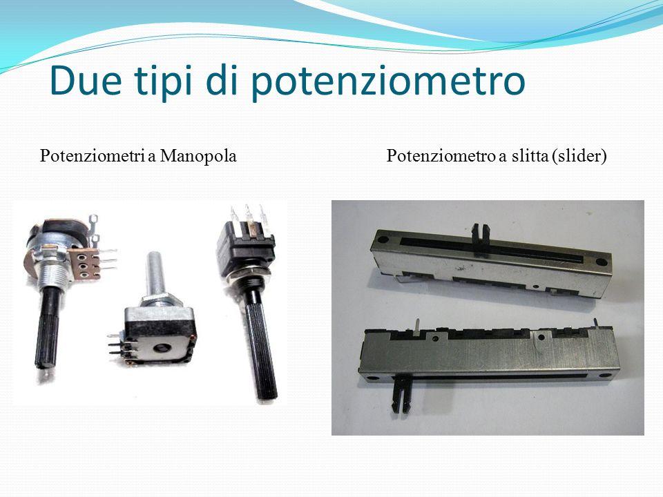 Due tipi di potenziometro