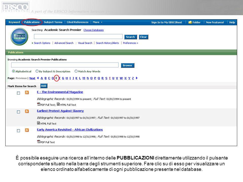 È possibile eseguire una ricerca all'interno delle PUBBLICAZIONI direttamente utilizzando il pulsante corrispondente situato nella barra degli strumenti superiore.