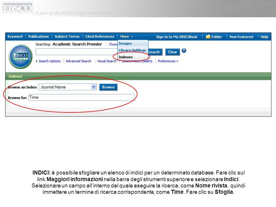 INDICI: è possibile sfogliare un elenco di indici per un determinato database.