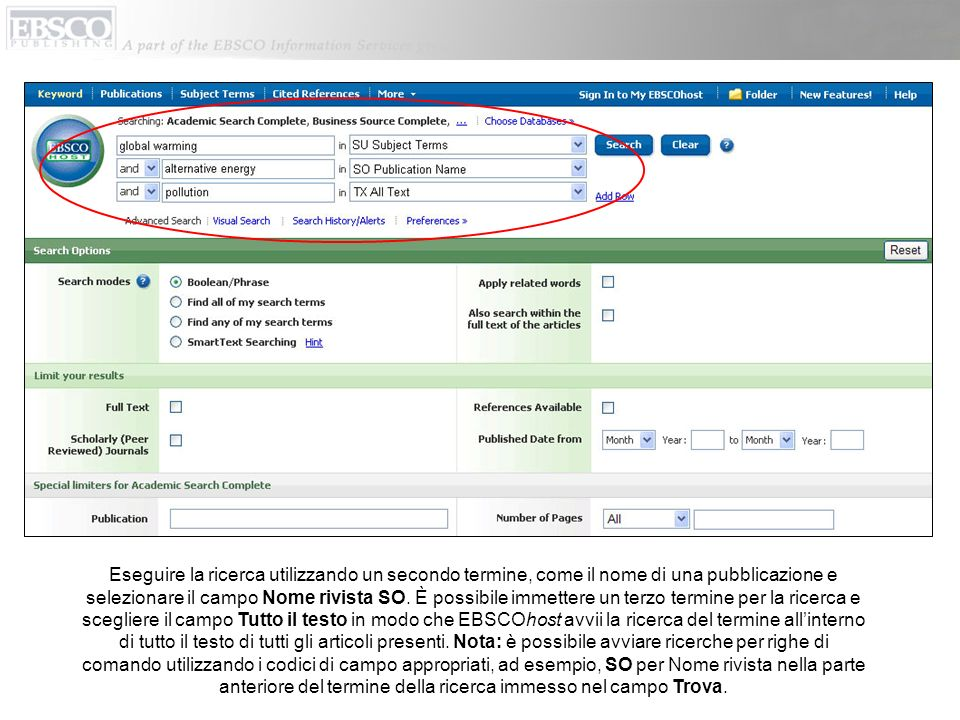 Eseguire la ricerca utilizzando un secondo termine, come il nome di una pubblicazione e selezionare il campo Nome rivista SO.