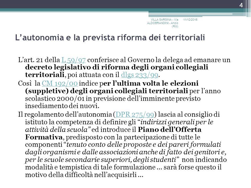 L'autonomia e la prevista riforma dei territoriali