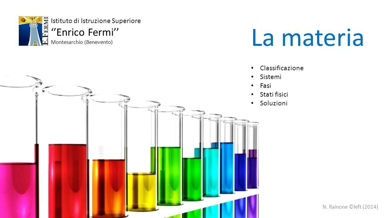 La materia ''Enrico Fermi'' Istituto di Istruzione Superiore