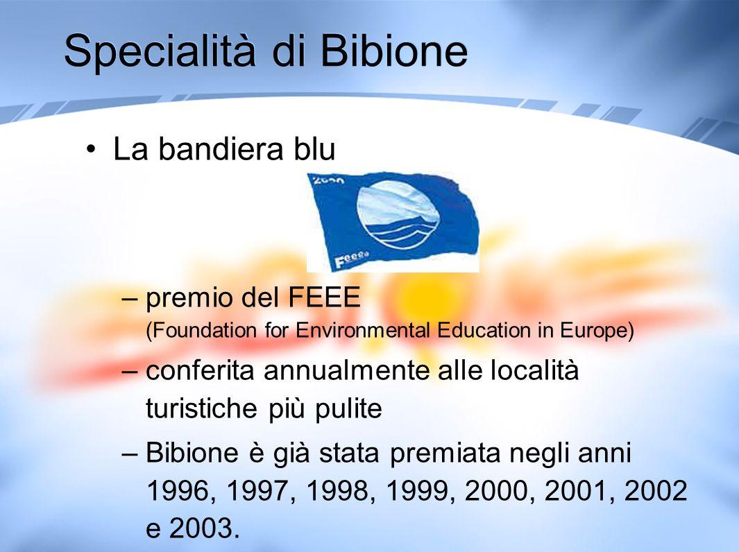 Specialità di Bibione La bandiera blu