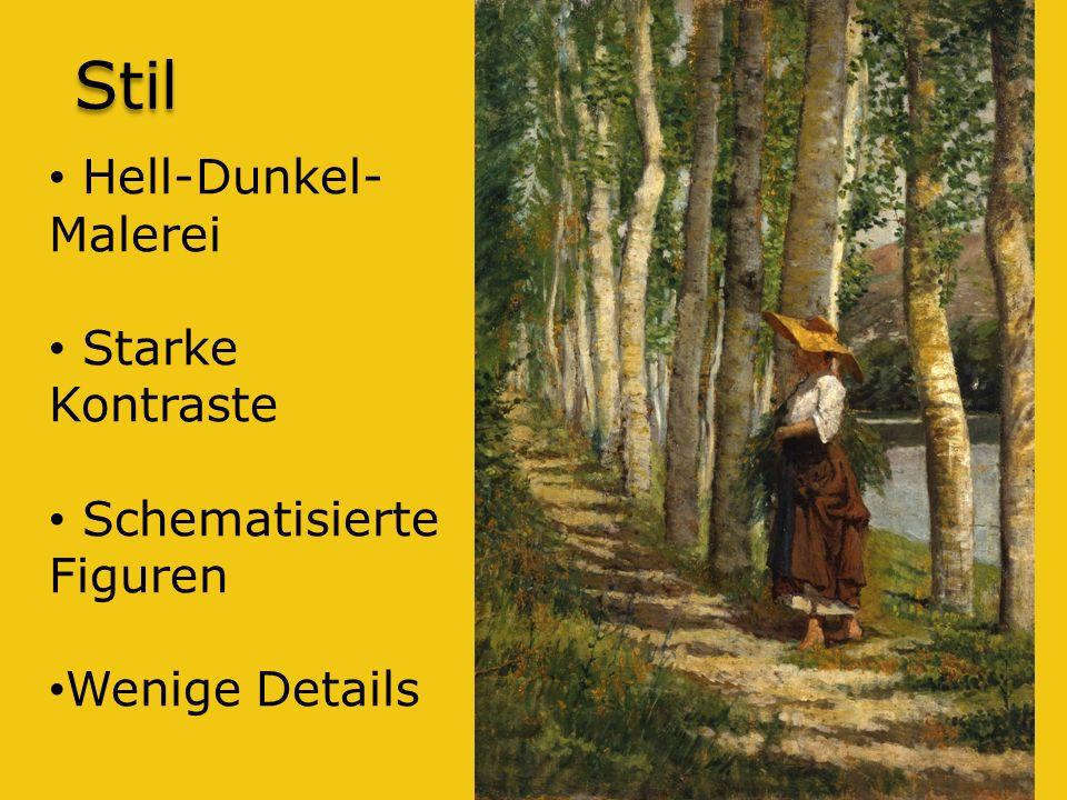 Stil Hell-Dunkel- Malerei Starke Kontraste Schematisierte Figuren