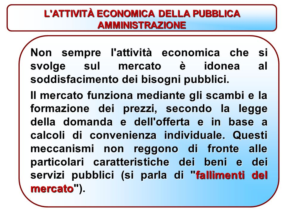 L ATTIVITÀ ECONOMICA DELLA PUBBLICA AMMINISTRAZIONE