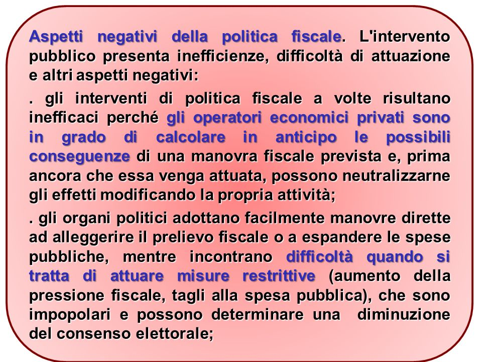 Aspetti negativi della politica fiscale