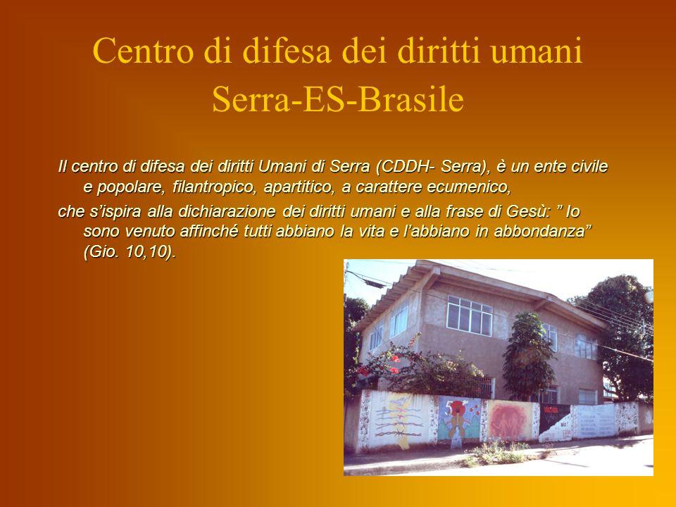 Centro di difesa dei diritti umani Serra-ES-Brasile