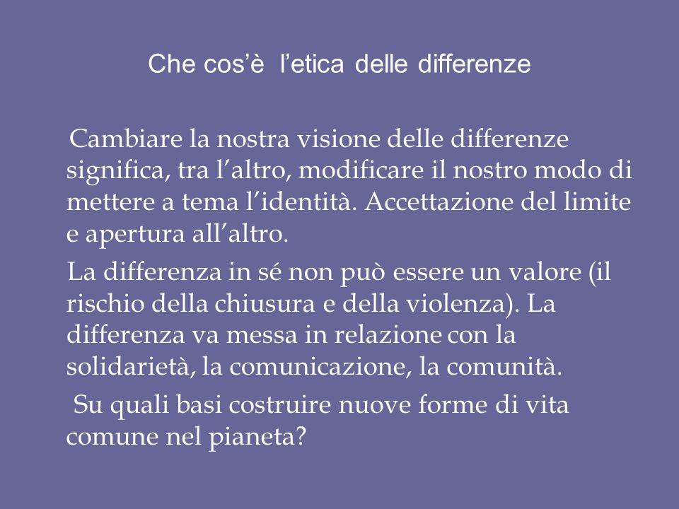 Che cos'è l'etica delle differenze