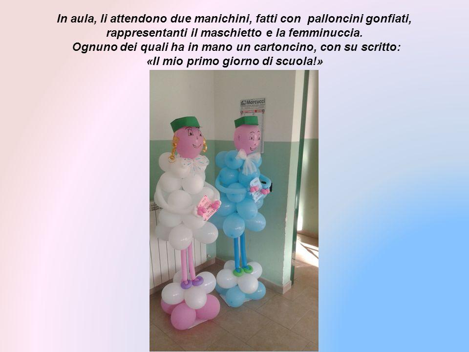 In aula, li attendono due manichini, fatti con palloncini gonfiati, rappresentanti il maschietto e la femminuccia.