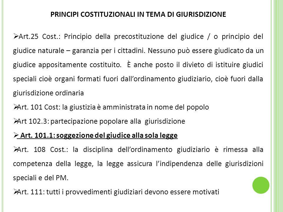 PRINCIPI COSTITUZIONALI IN TEMA DI GIURISDIZIONE