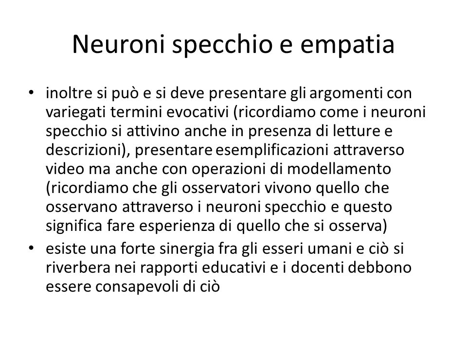 Dirigere il proprio apprendimento esperienze e neuroni - Neuroni specchio empatia ...