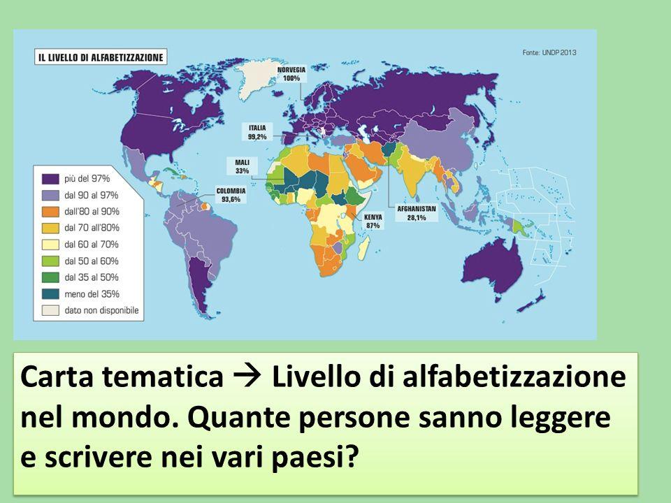 Carta tematica  Livello di alfabetizzazione nel mondo