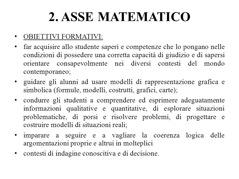 2. ASSE MATEMATICO OBIETTIVI FORMATIVI: