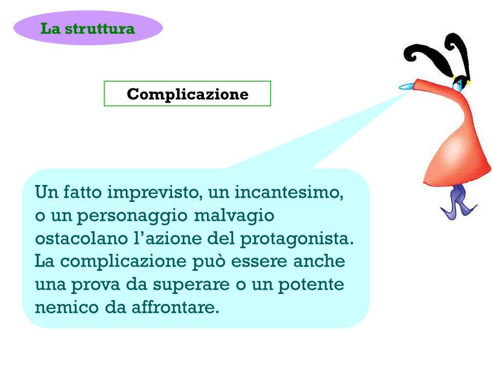 La struttura Complicazione.