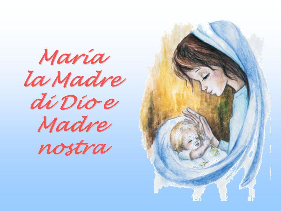 María la Madre di Dio e Madre nostra