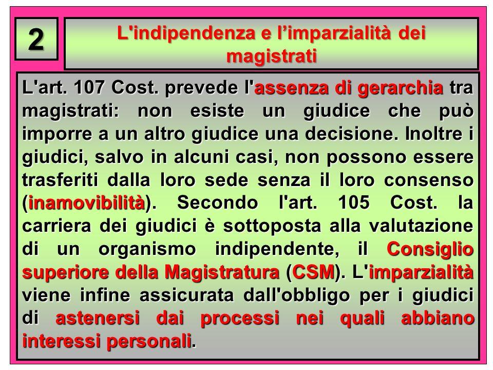 L indipendenza e l'imparzialità dei magistrati