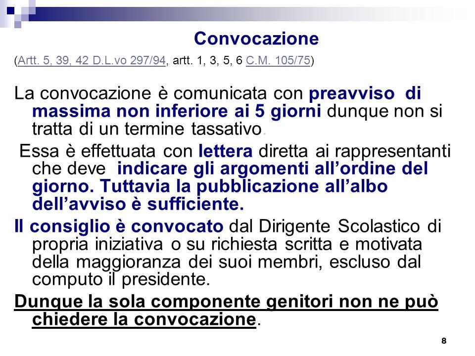 C.O. Convocazione. (Artt. 5, 39, 42 D.L.vo 297/94, artt. 1, 3, 5, 6 C.M. 105/75)