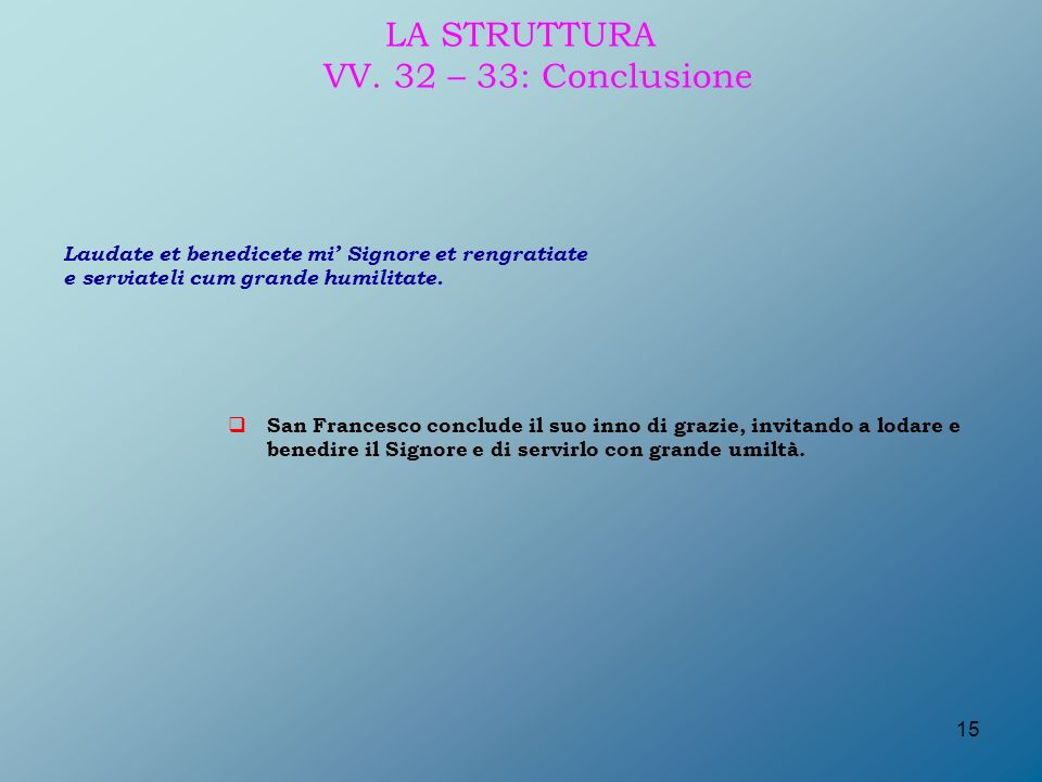 LA STRUTTURA VV. 32 – 33: Conclusione