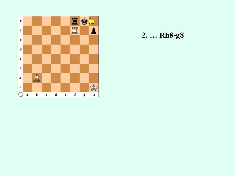 2. … Rh8-g8