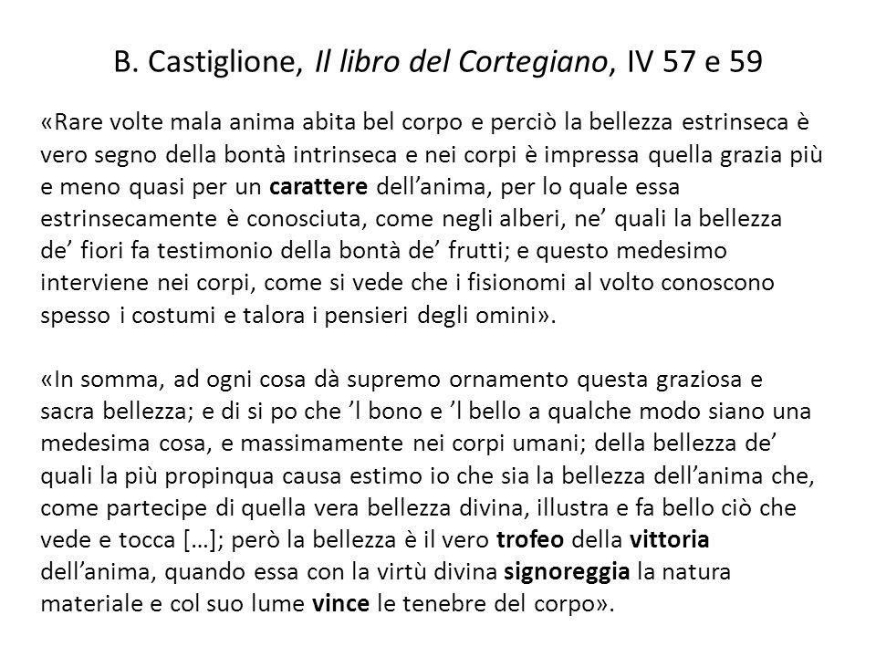 B. Castiglione, Il libro del Cortegiano, IV 57 e 59