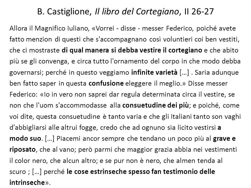 B. Castiglione, Il libro del Cortegiano, II 26-27