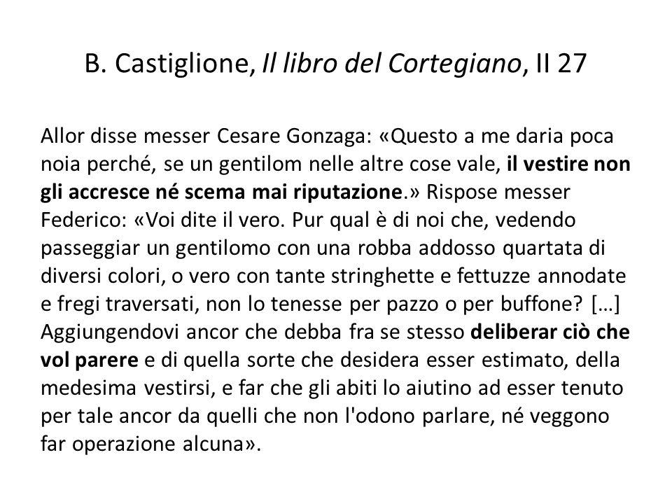B. Castiglione, Il libro del Cortegiano, II 27