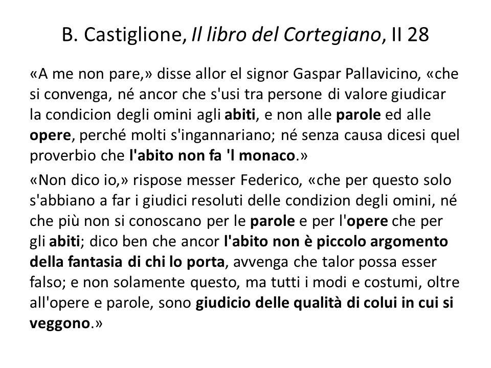 B. Castiglione, Il libro del Cortegiano, II 28