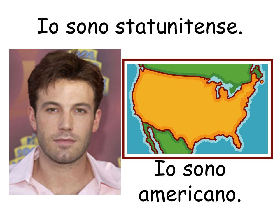 Io sono statunitense. Io sono americano.