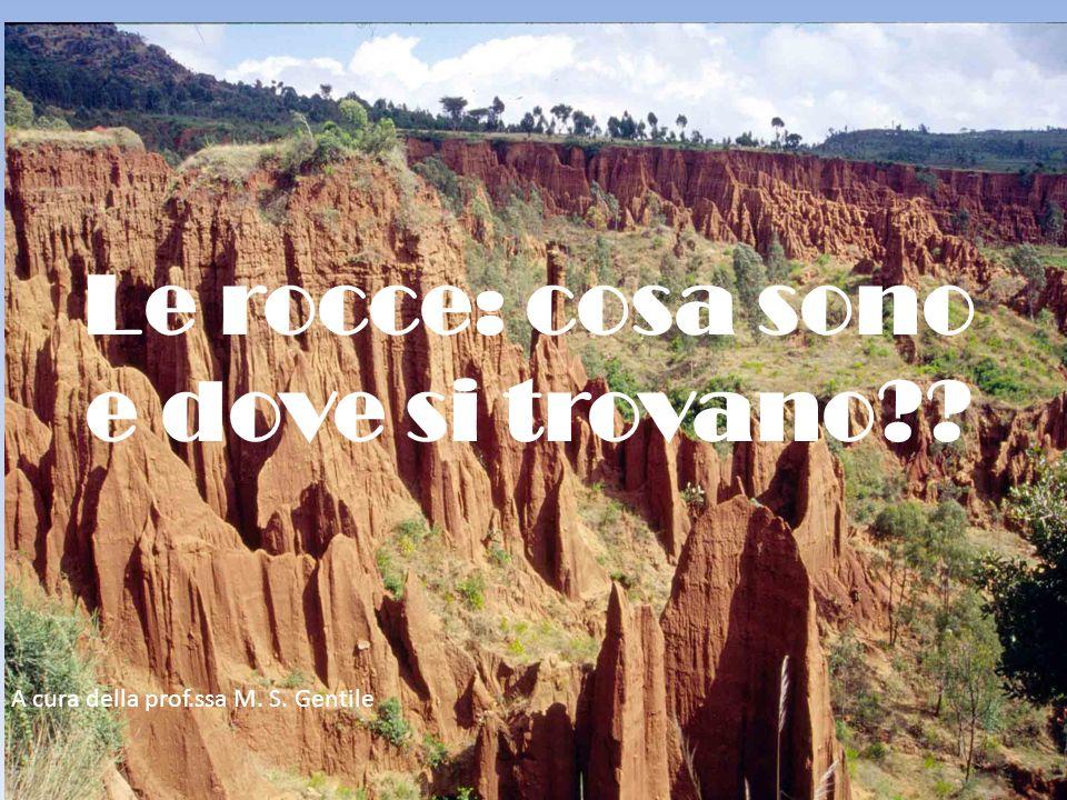 Le rocce: cosa sono e dove si trovano