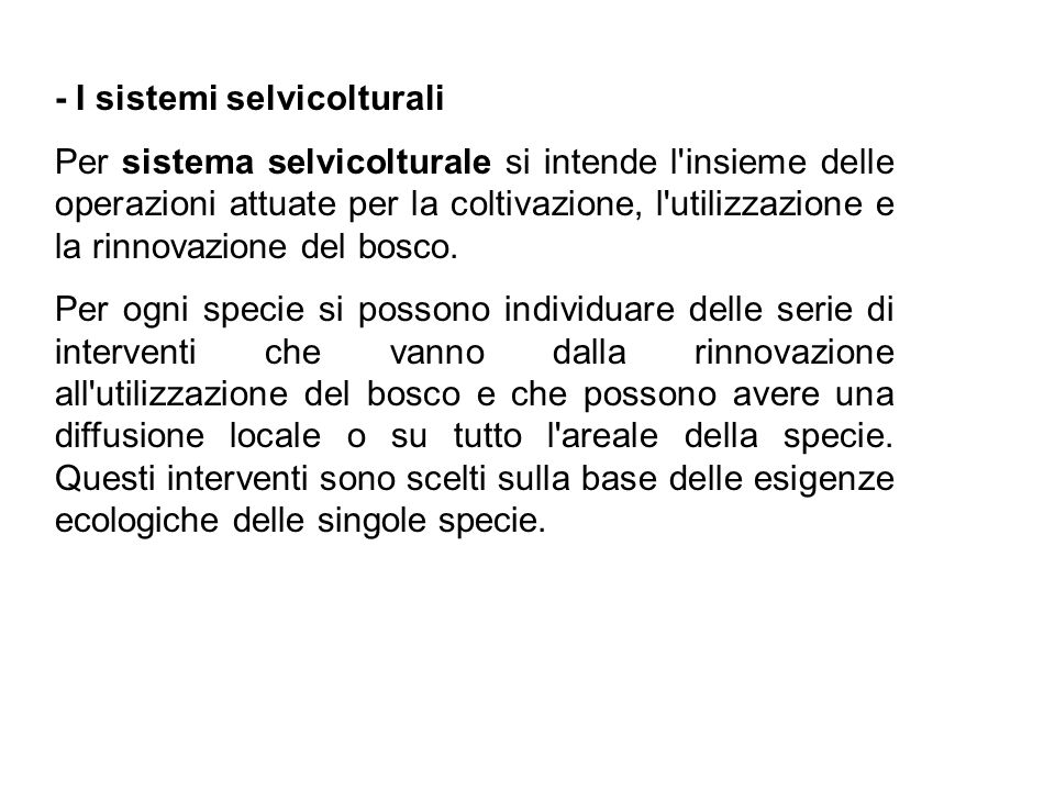 - I sistemi selvicolturali